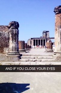 25. These Pompeii snaps are a great way to remember your vacation...and how things change.