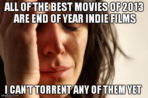 My problem with movies lately…